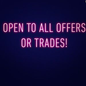 Open to any offer or trade you might have!